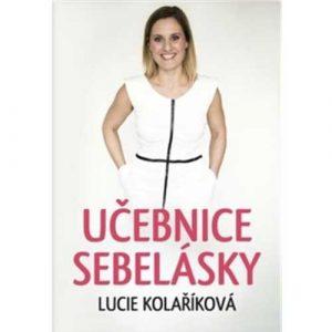 Učebnice sebelásky, Lucie Kolaříková